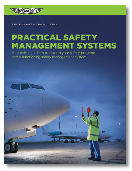 ASA Practical Safety Management Systems