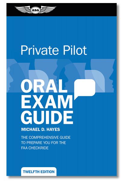 Oral Exam Guide: Private - 12th Edition