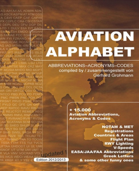 Aviation Alphabet - Abbrevations - Acronyms - Codes