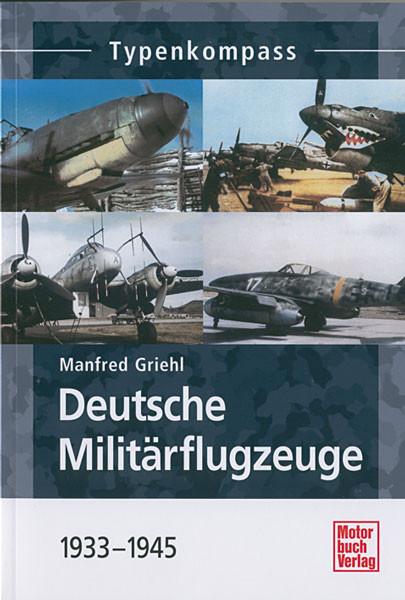 Deutsche Militärflugzeuge 1933-1945 - Typenkompass