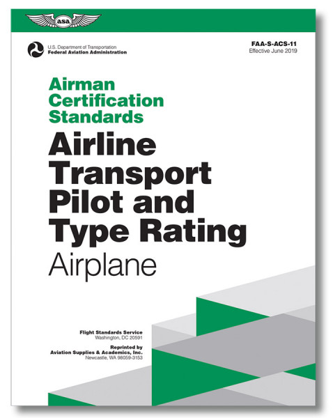Airman Certification Standards: Airline Transport Pilot and Type Rating for Airplane (2019)