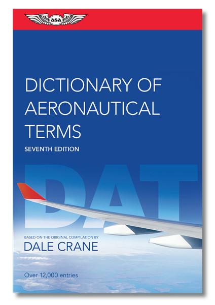 Dictionary of Aeronautical Terms - 7. Edition