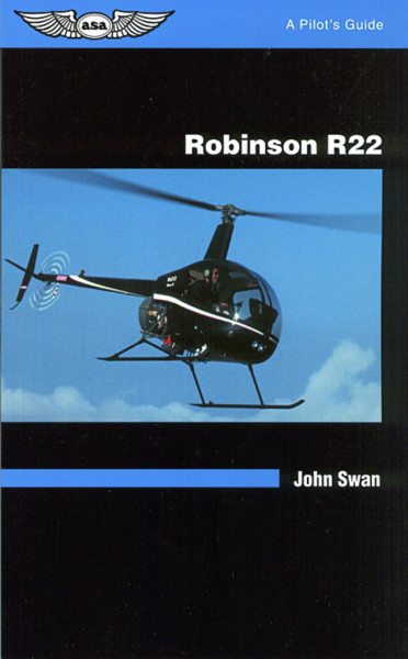 Pilot's Guide Series: Robinson R-22