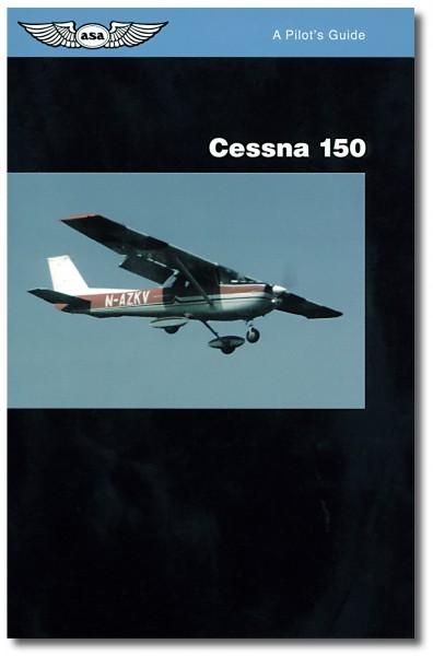 Pilot's Guide Series: Cessna 150