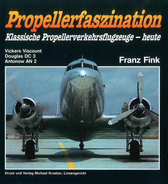 Propellerfaszination