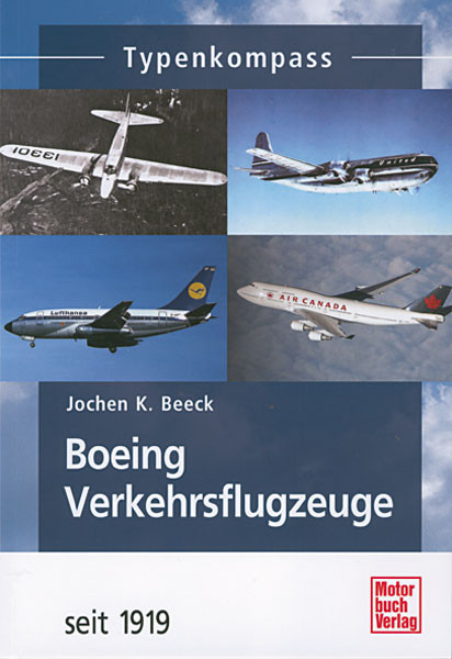 Boeing Verkehrsflugzeuge seit 1919 - Typenkompass