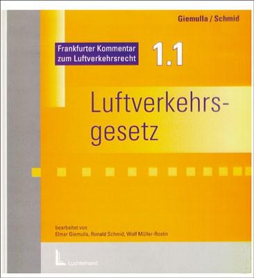 Aktualisierungslieferung Nr. 84 - Frankfurter Kommentar zum Luftverkehrsgesetz