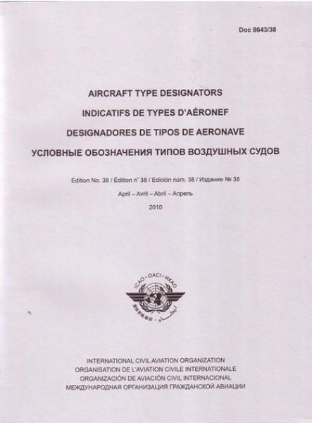 ICAO Aircraft Type Designator (DOC 8643)