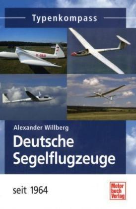 Deutsche Segelflugzeuge - Flugzeuge sei 1964 - Typenkompass