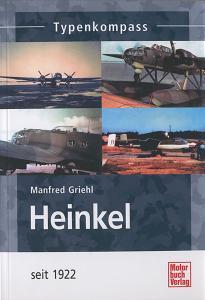 Heinkel - Flugzeuge seit 1922 - Typenkompass