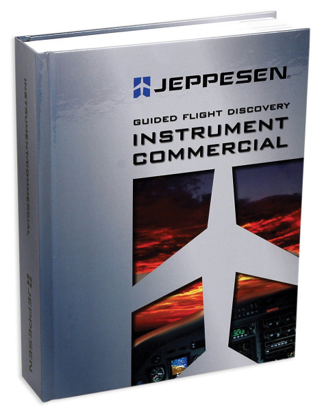 Guided Flight Discovery: Instrument Commercial Manual