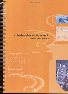 Hubschrauber-Aerodynamik auf den Punkt gebracht