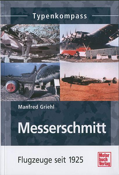 Messerschmitt - Flugzeuge seit 1925 - Typenkompass