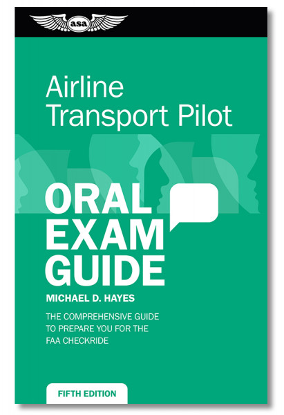 Oral Exam Guide: Airline Transport Pilot - 5th edition