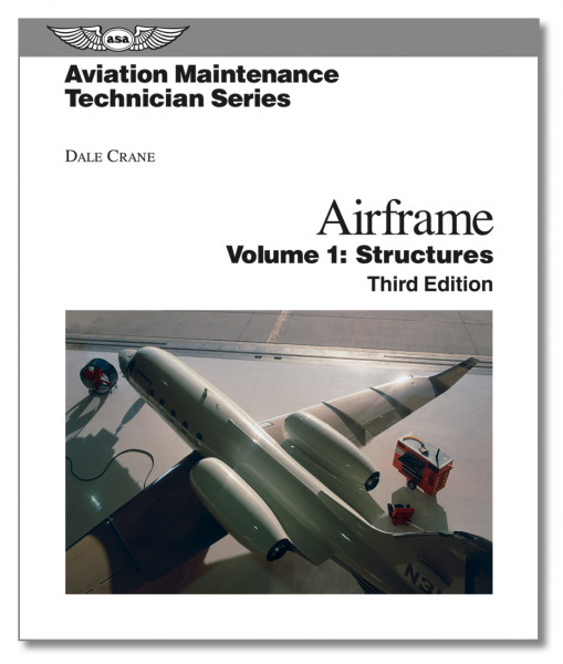 Airframe Volume I - Structures - 3rd Edition