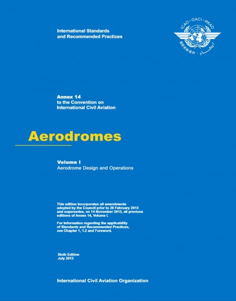 Annex 14 Aerodromes - Volume I - 7th Edition (Juli 2016)