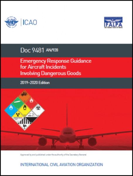 ICAO Emergency Response Guidance for Aircraft Incidents Involving Dangerous Goods (Doc 9481)