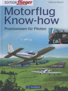 Motorflug Know-how - Praxiswissen für Piloten