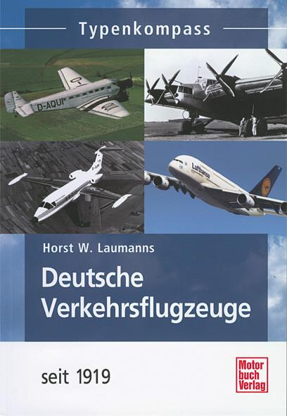 Deutsche Verkehrsflugzeuge seit 1919 - Typenkompass