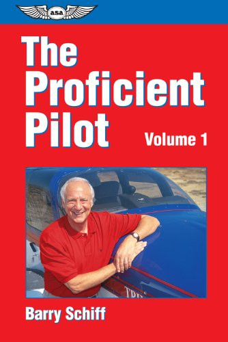 The Proficient Pilot - Volume 1
