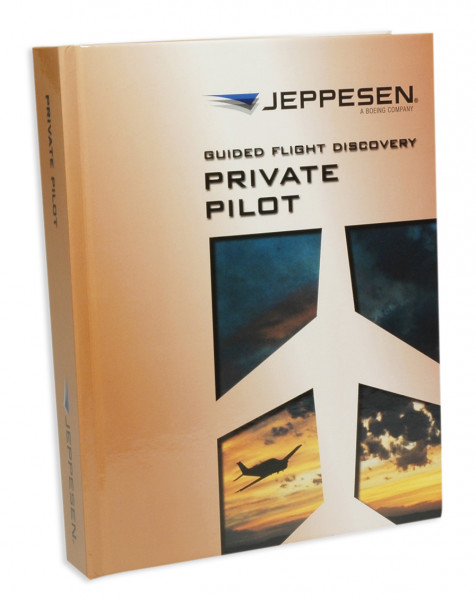 Guided Flight Discovery: Private Pilot Manual