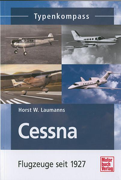 Cessna - Flugzeuge seit 1927 - Typenkompass