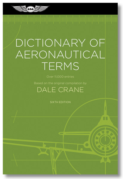 Dictionary of Aeronautical Terms - 6. Edition