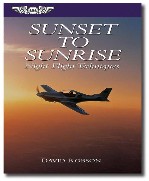 Sunset to Sunrise: Night Flight Techniques - ABVERKAUF