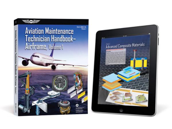 Aviation Maintenance Technician Handbook: Airframe Volume 1 (eBundle)