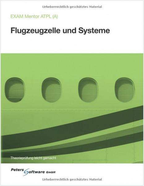 Flugzeugzelle und Systeme - EXAM Mentor ATPL(A)